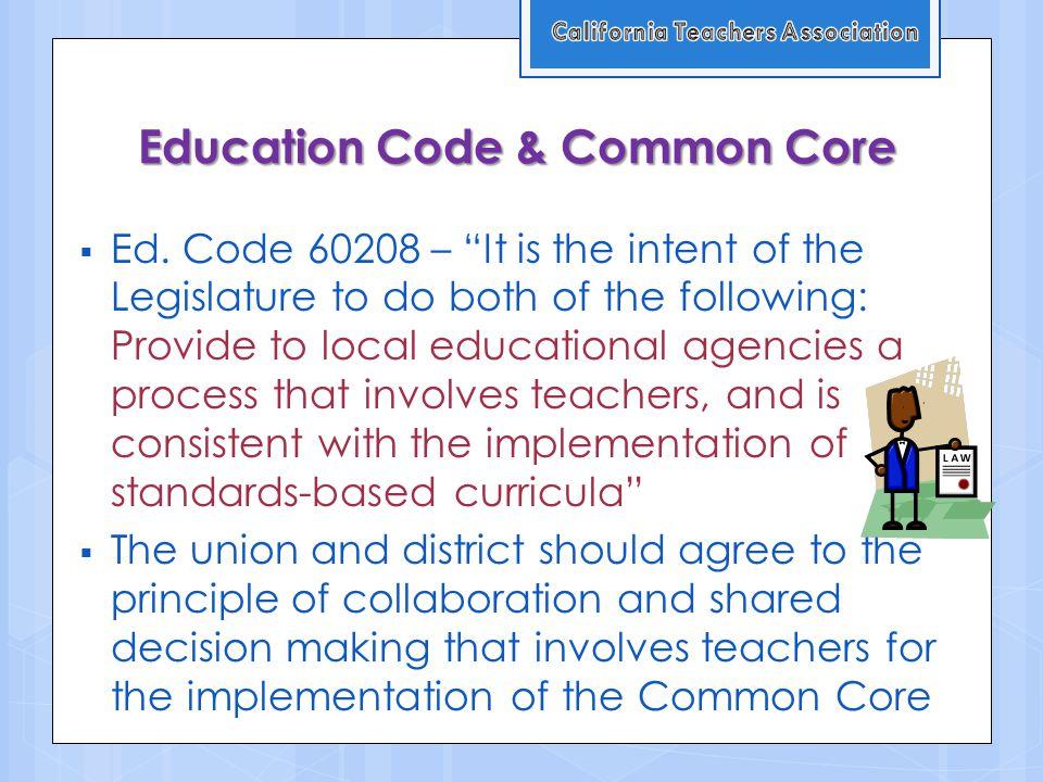 Education Code & Common Core  Ed.
