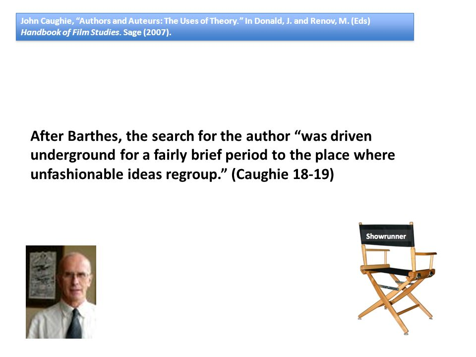 John Caughie, Authors and Auteurs: The Uses of Theory. In Donald, J.