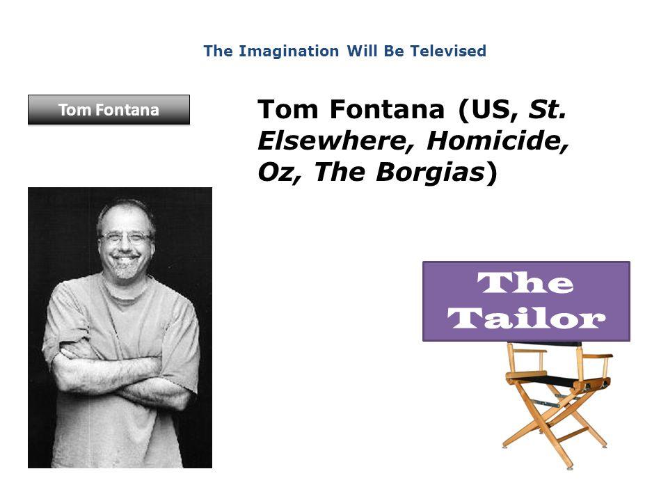 Tom Fontana (US, St.
