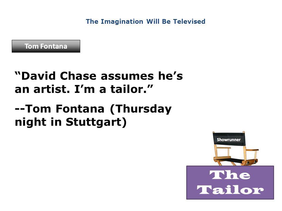 David Chase assumes he's an artist.