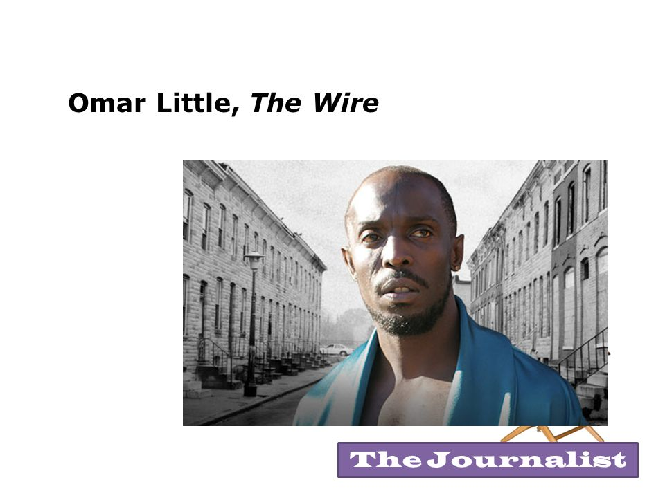 Omar Little, The Wire The Journalist