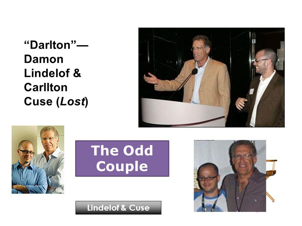 Lindelof & Cuse The Odd Couple Darlton — Damon Lindelof & Carllton Cuse (Lost)