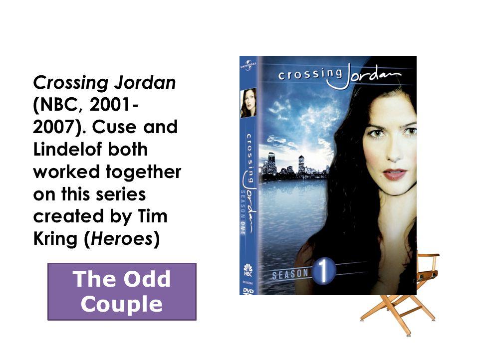 Crossing Jordan (NBC, 2001- 2007).