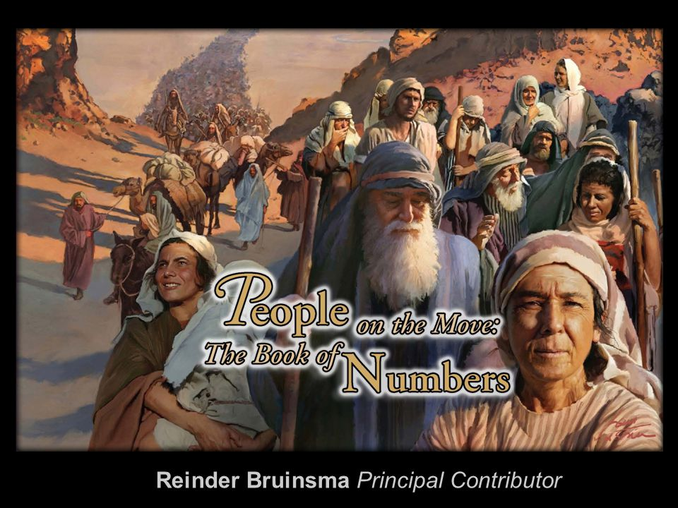 People on the Move: The Book of Numbers Contents Chapters 1.