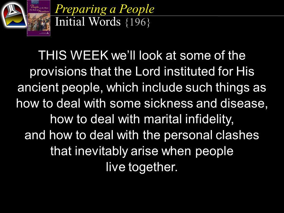 Preparing a People Quick Look 1.Disease CONTROL (Numbers 5:1-4) 2.