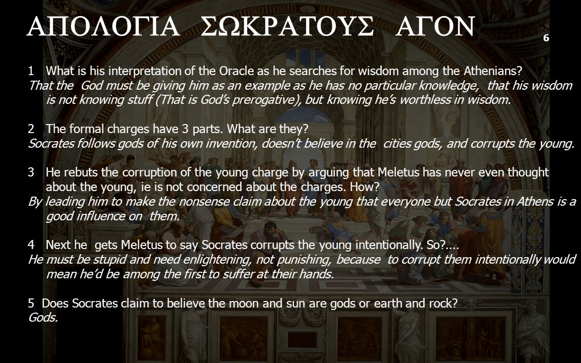 6 1What is his interpretation of the Oracle as he searches for wisdom among the Athenians.