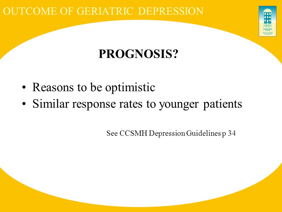 OUTCOME OF GERIATRIC DEPRESSION PROGNOSIS.