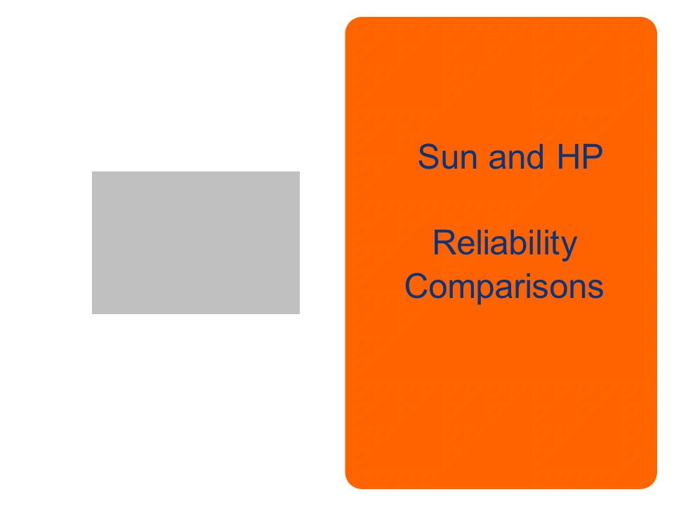 Sun and HP Reliability Comparisons