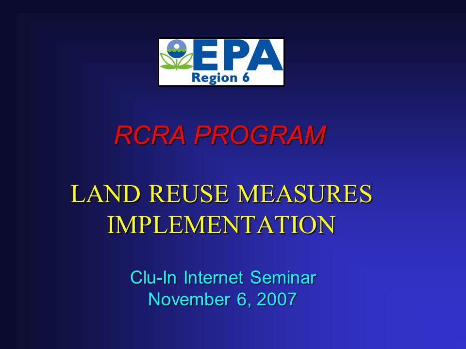 24 Implementing Land Revitalization Measures – Regional Experiences  Region 6 – Jeanne Schulz  Region 5 – Gary Victorine  Region 10 – Mike Slater