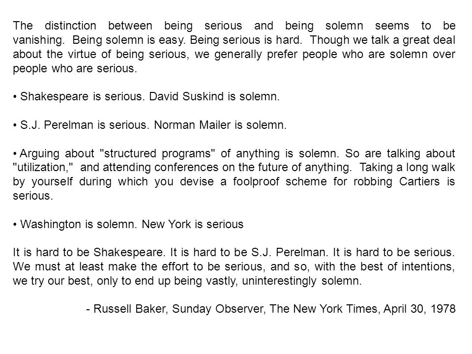 Stecherism n : a bon mot from the lips of Professor Milton Stecher Assume your audience is highly intelligent… …and profoundly ignorant. …and their time is extremely valuable. * *Droginism