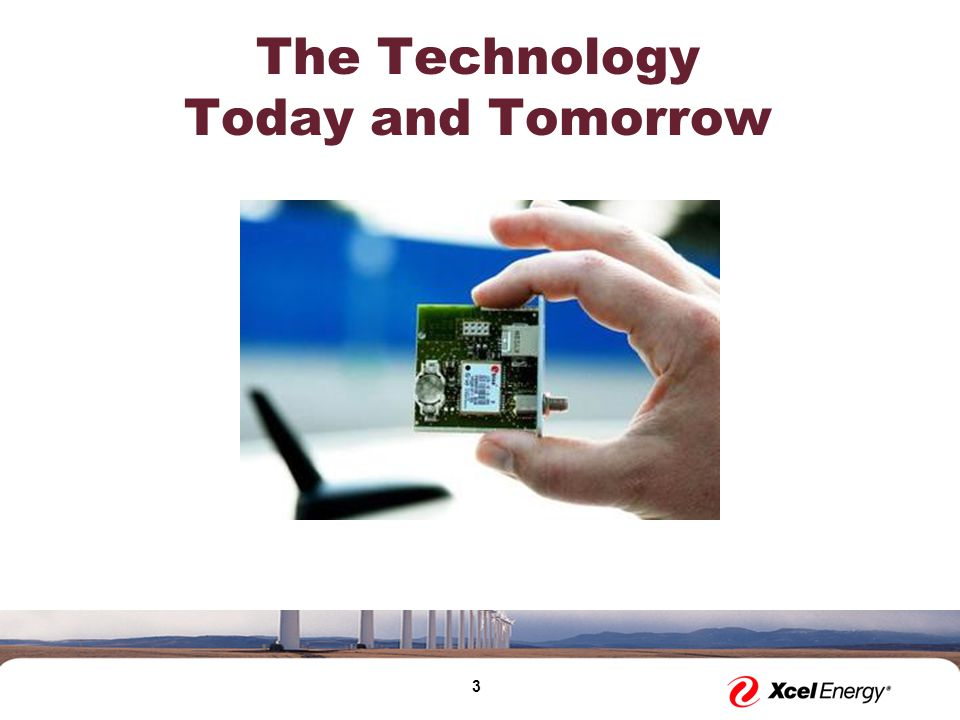 3 The Technology Today and Tomorrow