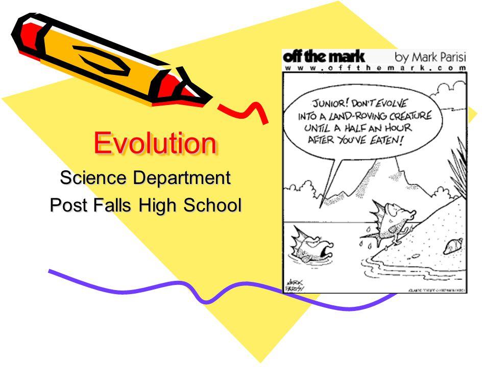 EvolutionEvolution Science Department Post Falls High School