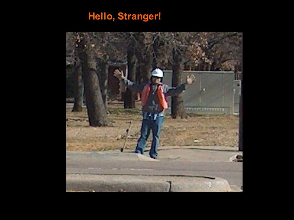Hello, Stranger!