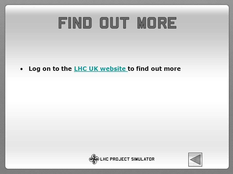 Log on to the LHC UK website to find out moreLHC UK website