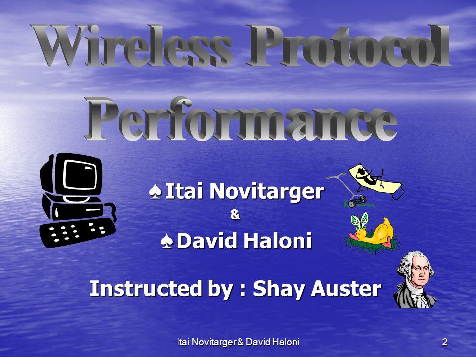 2 ♠I♠I♠I♠Itai Novitarger & ♠D♠D♠D♠David Haloni Instructed by : Shay Auster
