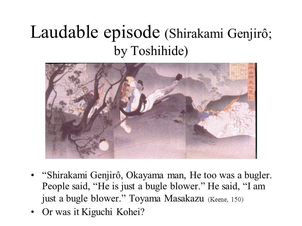 Laudable episode (Shirakami Genjirô; by Toshihide) Shirakami Genjirô, Okayama man, He too was a bugler.