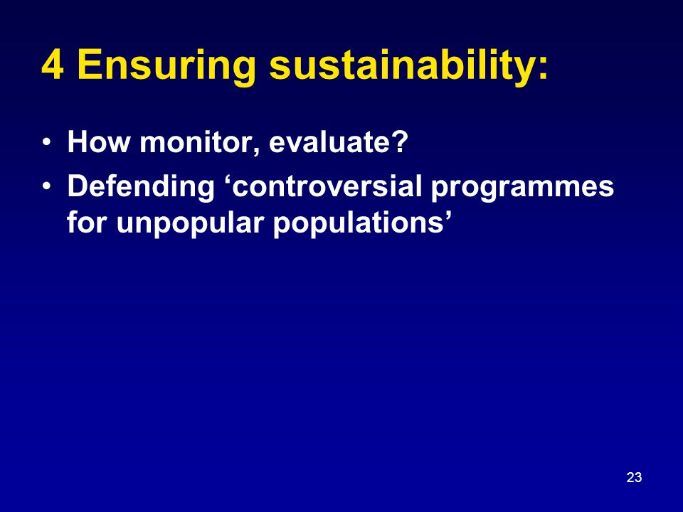 23 4 Ensuring sustainability: How monitor, evaluate.