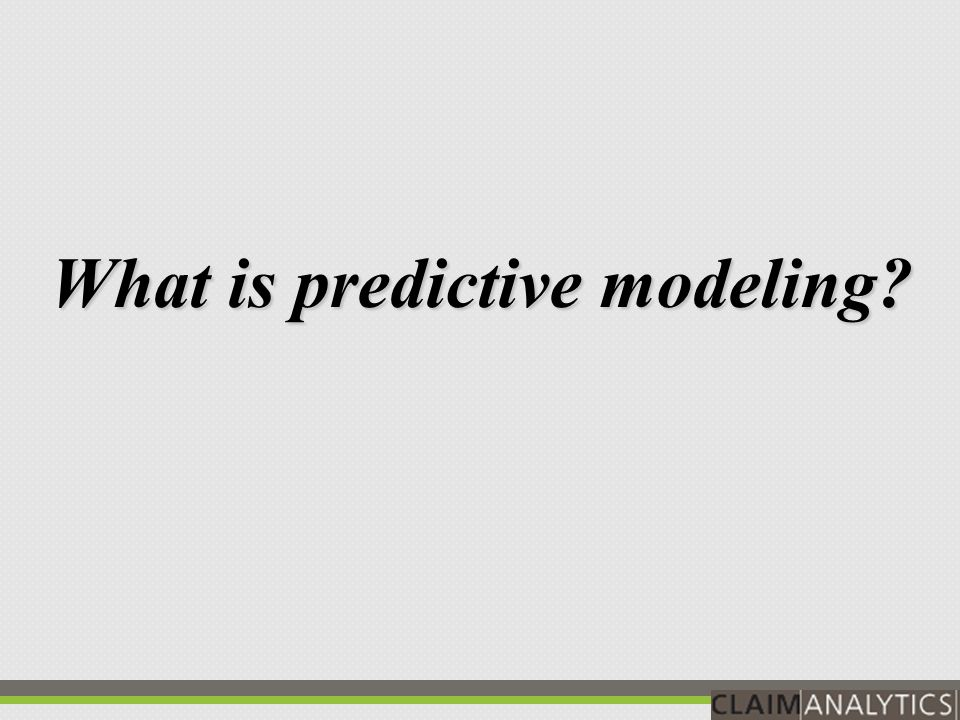 What is predictive modeling?