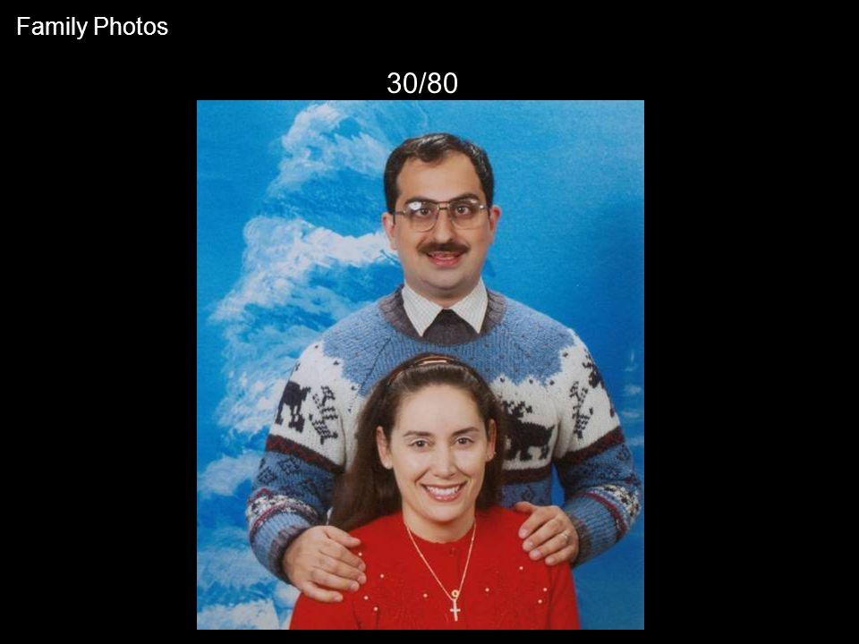 30/80 Family Photos