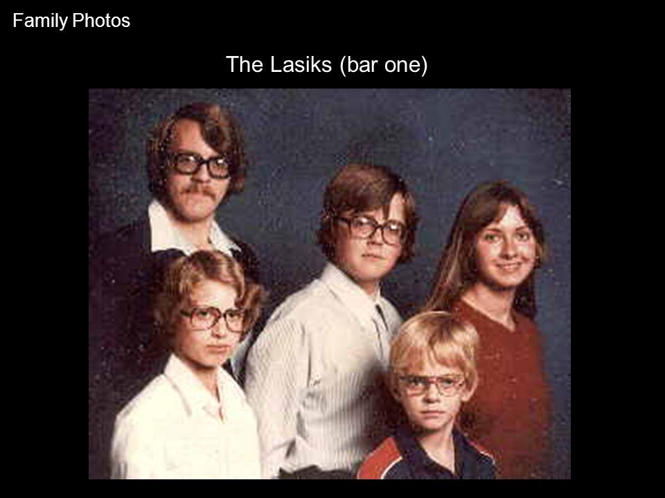 The Lasiks (bar one) Family Photos