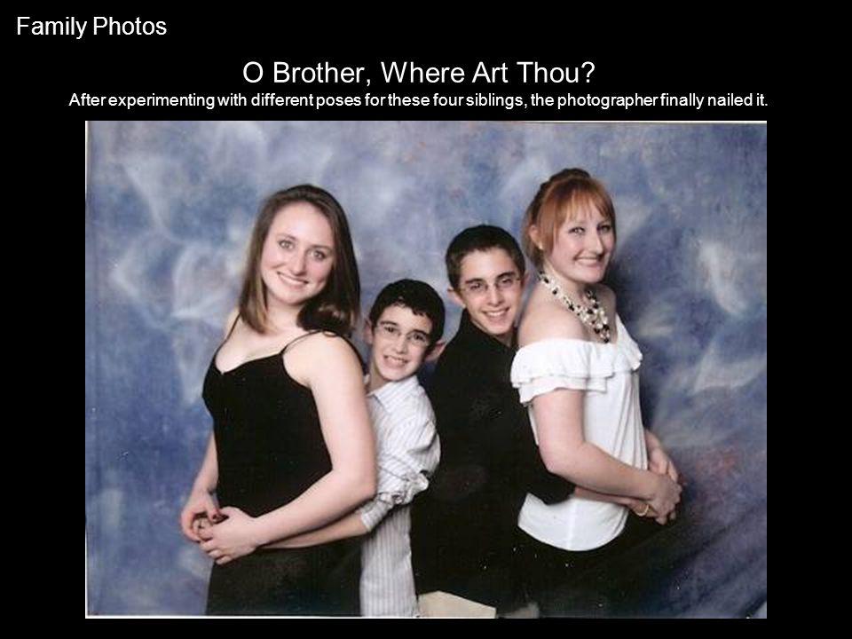 O Brother, Where Art Thou.