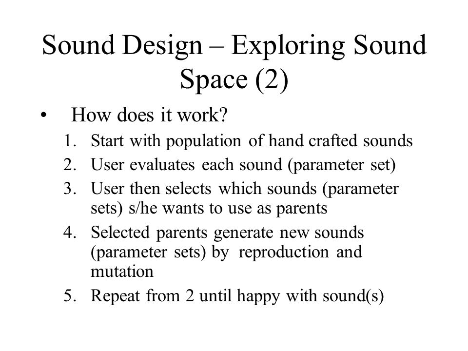 Sound Design – Exploring Sound Space (2) How does it work.