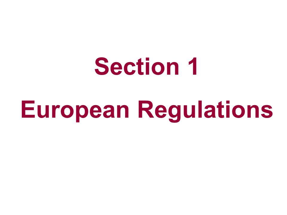 Section 1 European Regulations