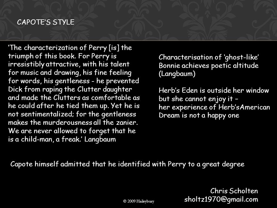 © 2009 Haileybury 'The characterization of Perry [is] the triumph of this book.