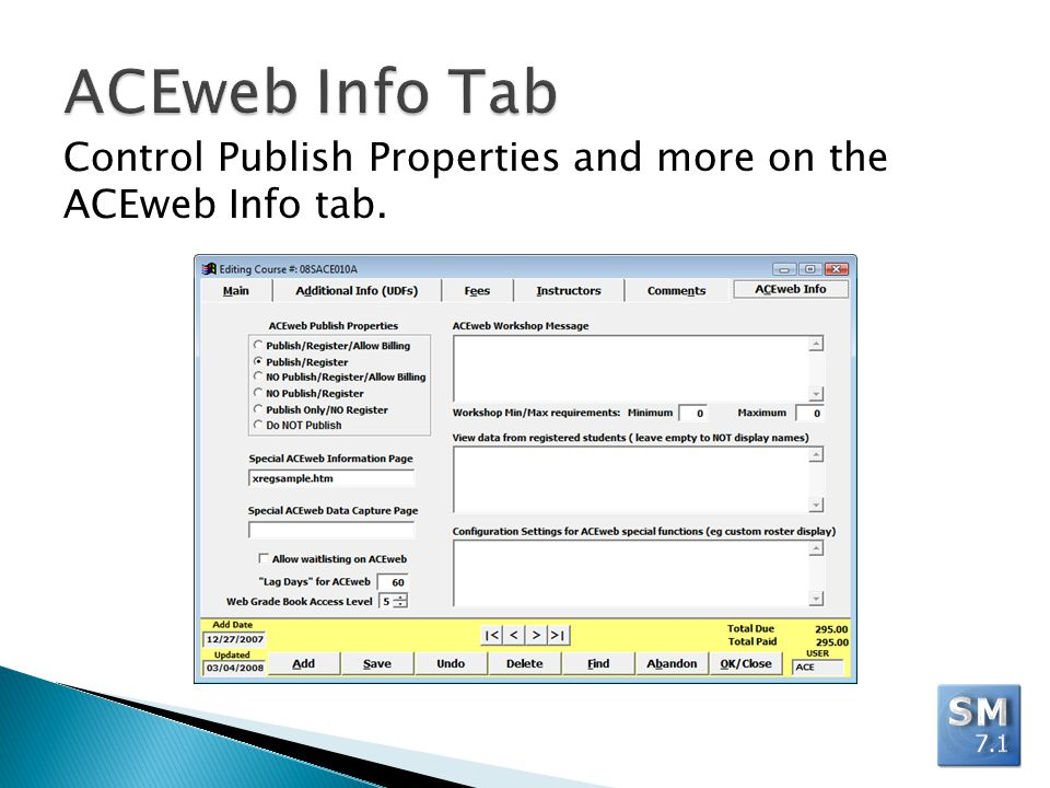 Control Publish Properties and more on the ACEweb Info tab.