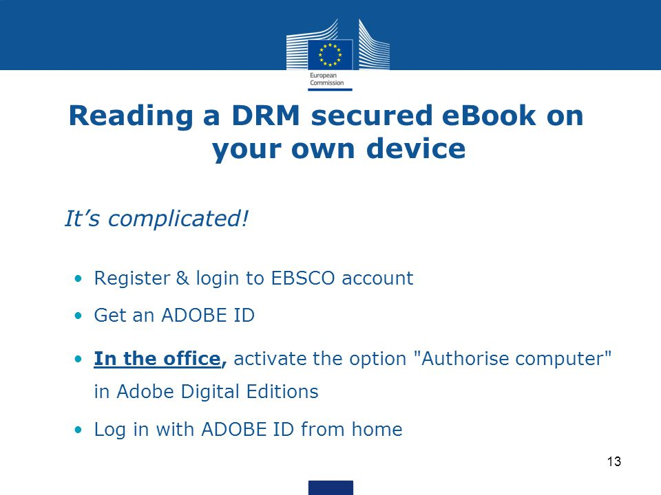 Reading a DRM secured eBook on your own device It's complicated.