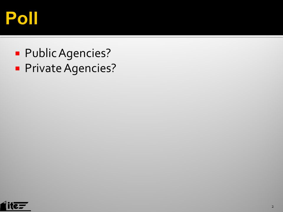  Public Agencies  Private Agencies 2