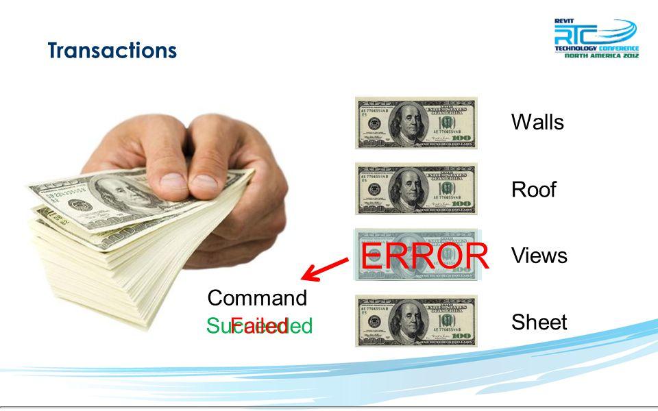 Transactions Walls Roof Views Sheet Command ERROR SucceededFailed
