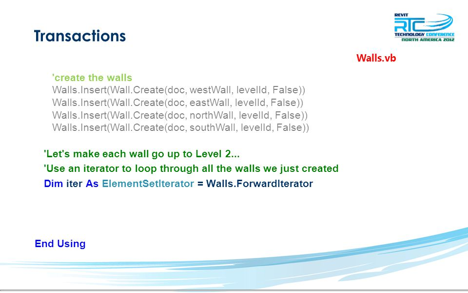 Transactions Let s make each wall go up to Level 2...