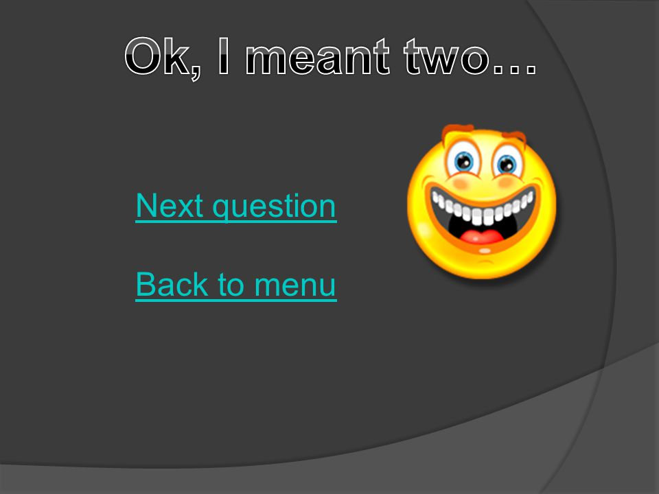 Try again Back to menu