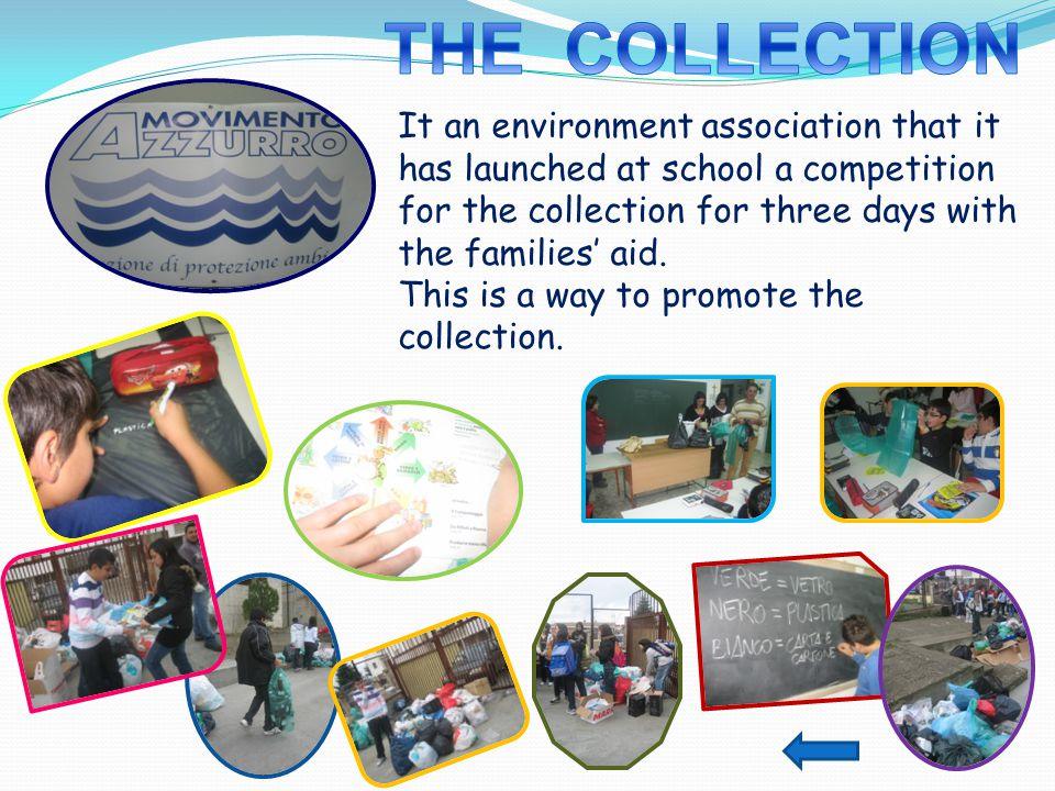 It an environment association that it has launched at school a competition for the collection for three days with the families' aid.