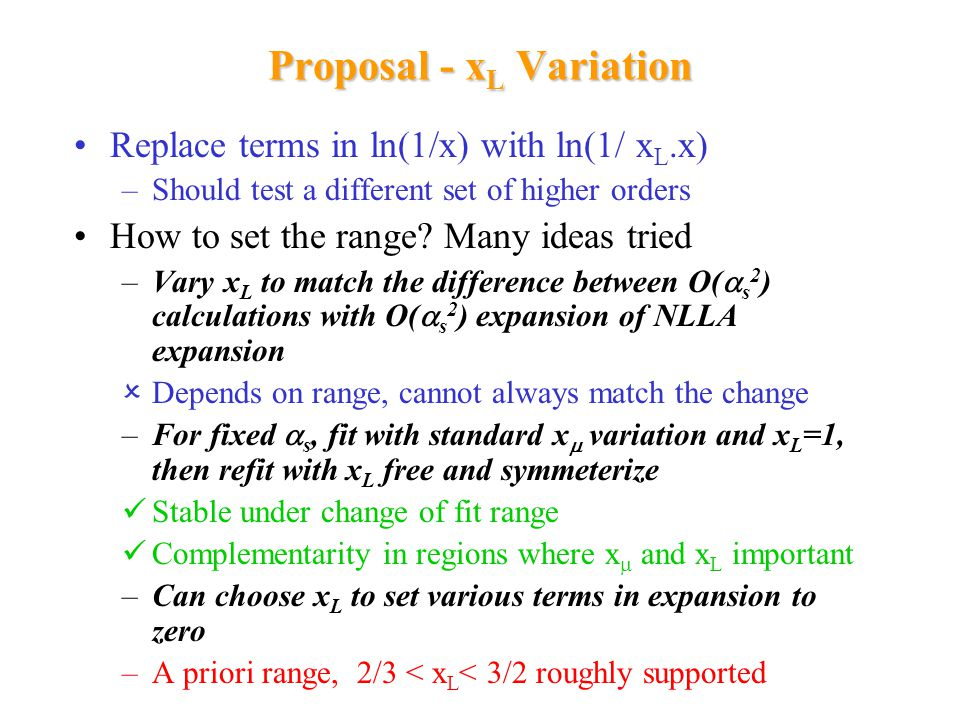 Theory Error Dominates at all energies, origin missing higher orders – NNLO and NNLLA predictions would give a better partial answer, if available Traditional approach – variation of renormalisation scale x  =  /Q in the fit –WG standardised to range 0.5-2.