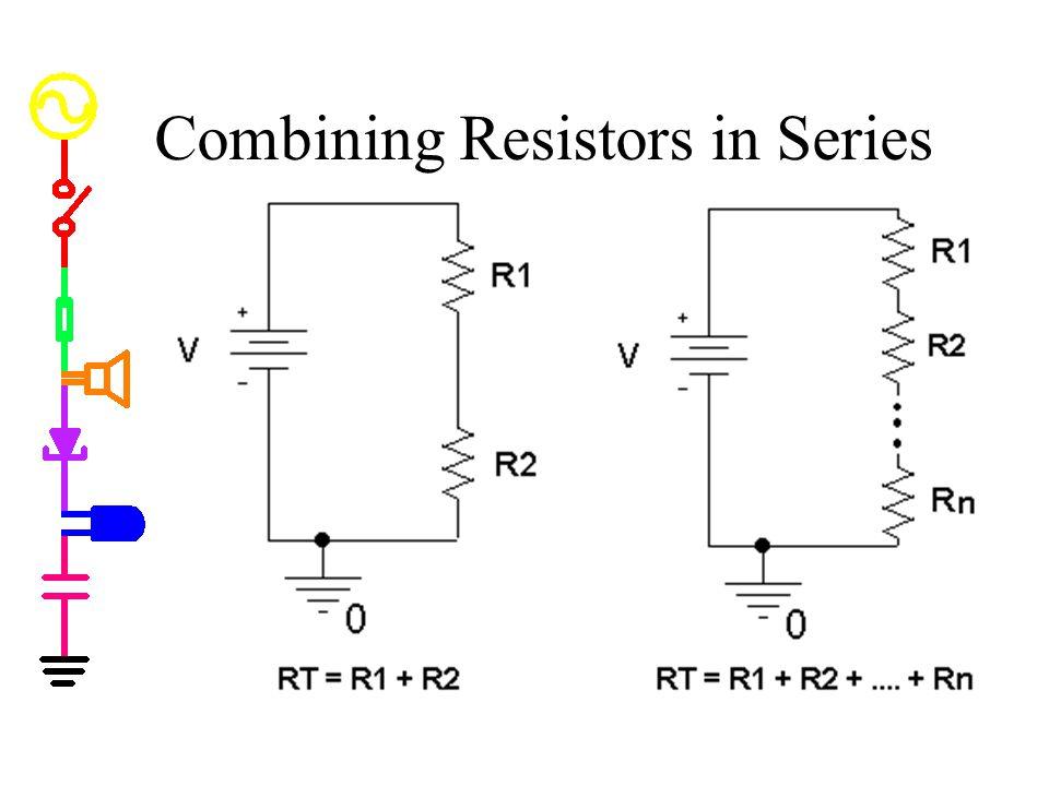 Combining Resistors in Series