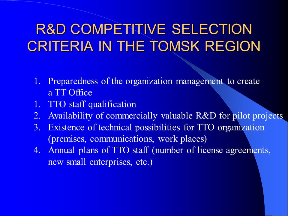 ROLE OF TTO IN INNOVATIVE ACTIVITY IN THE TOMSK REGION 1.Structure of preparation and implementation of projects monitored by the Tomsk Regional Administration 2.