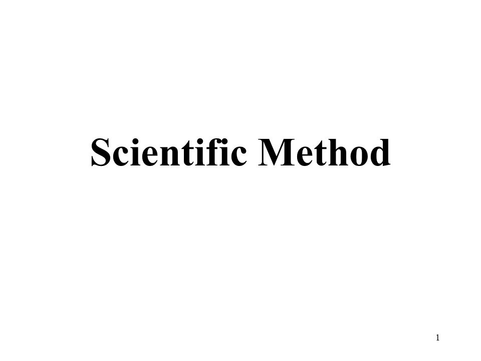 1 Scientific Method