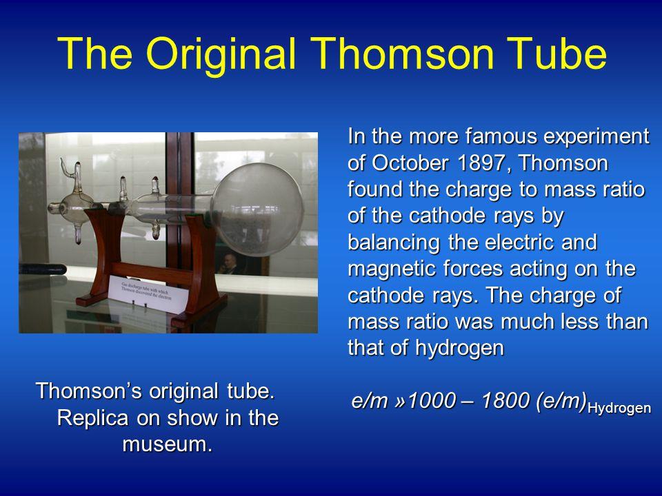 The Original Thomson Tube Thomson's original tube.