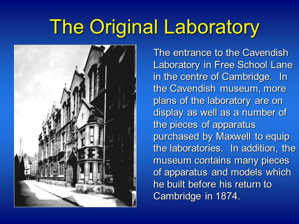 The Original Laboratory The entrance to the Cavendish Laboratory in Free School Lane in the centre of Cambridge.