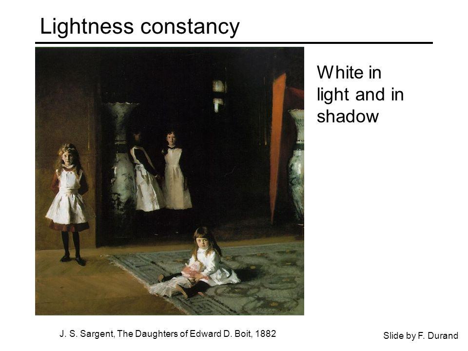 Lightness constancy J. S. Sargent, The Daughters of Edward D.