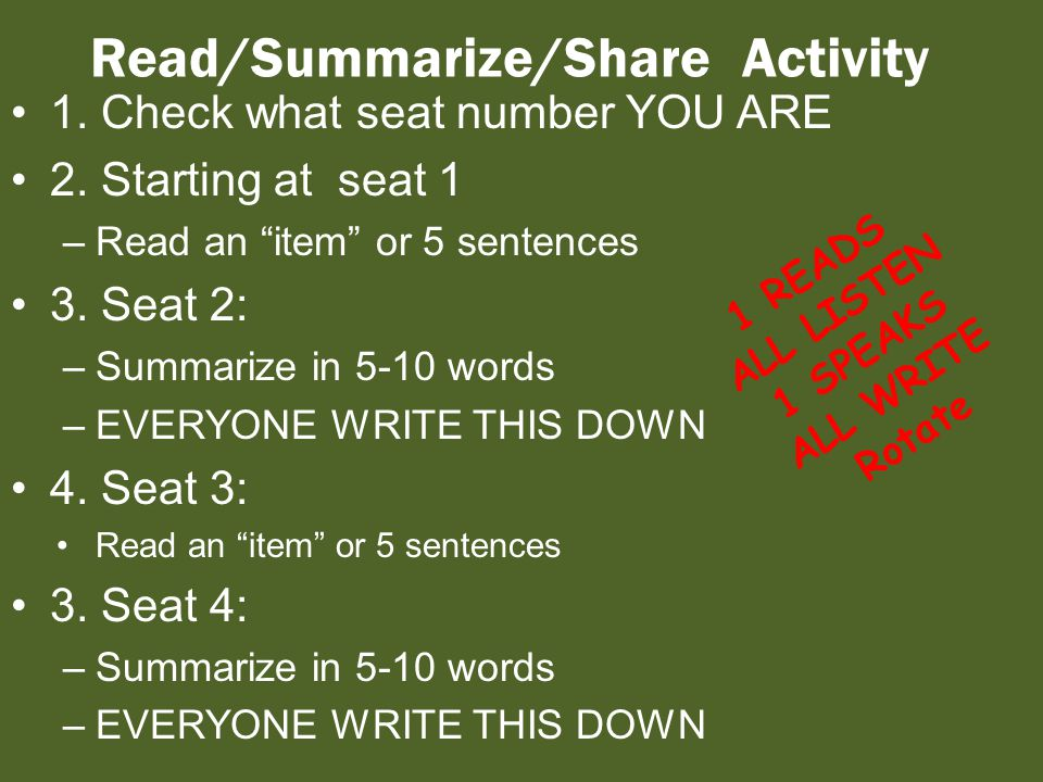 Read/Summarize/Share Activity 1. Check what seat number YOU ARE 2.