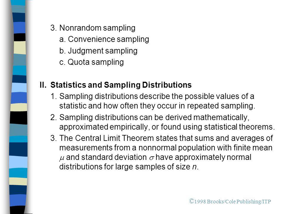 3.Nonrandom sampling a.Convenience sampling b. Judgment sampling c.