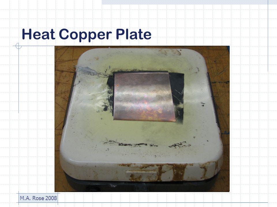 M.A. Rose 2008 Heat Copper Plate