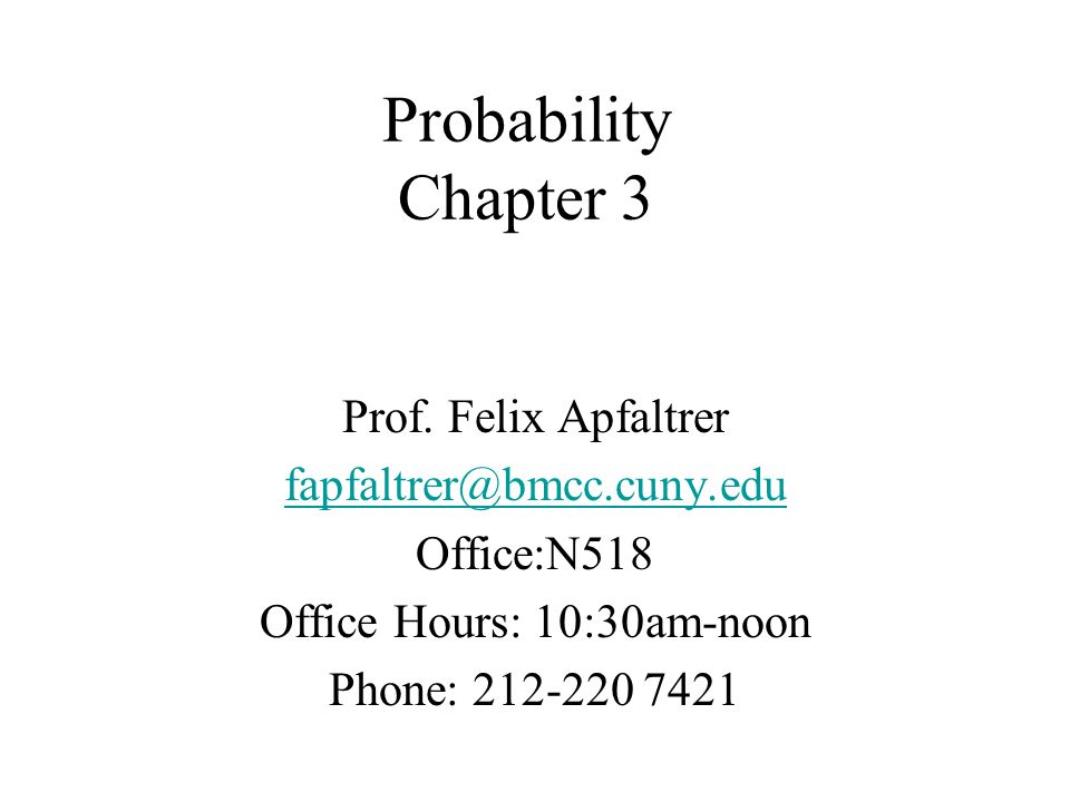Probability Chapter 3 Prof.