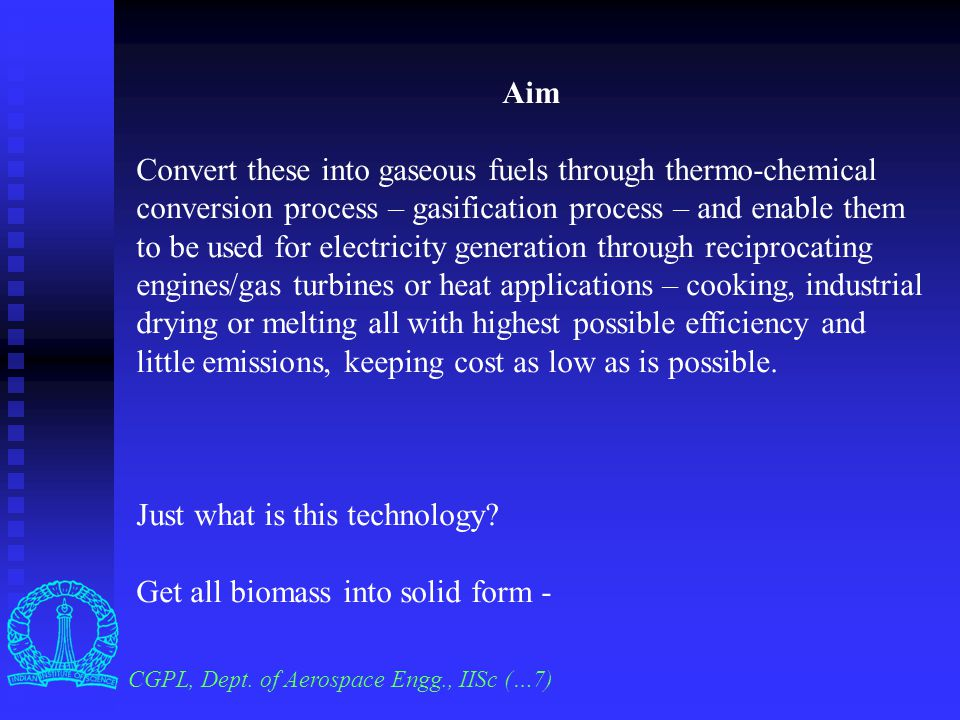 CGPL, Dept. of Aerospace Engg., IISc (…6) What fuels and why.