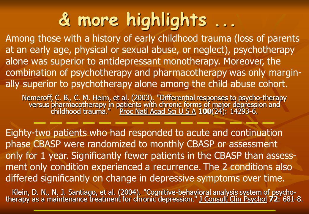 & more highlights... Klein, D. N., N. J. Santiago, et al.