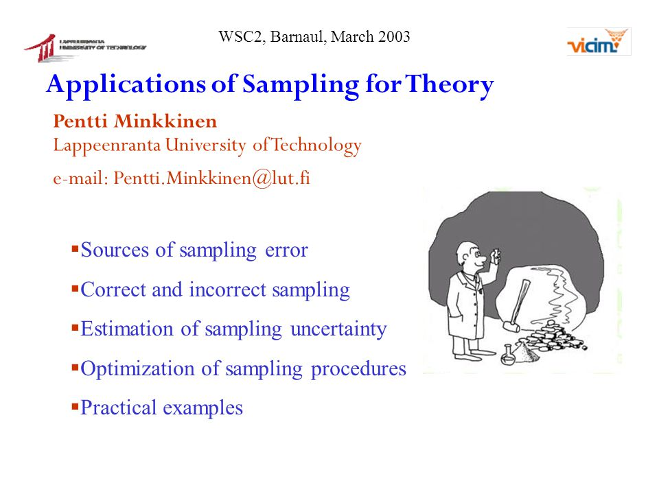 Estimation of point selection error, PSE PSEdepends on sample selection strategy, if consecutive values are autocorrelated.