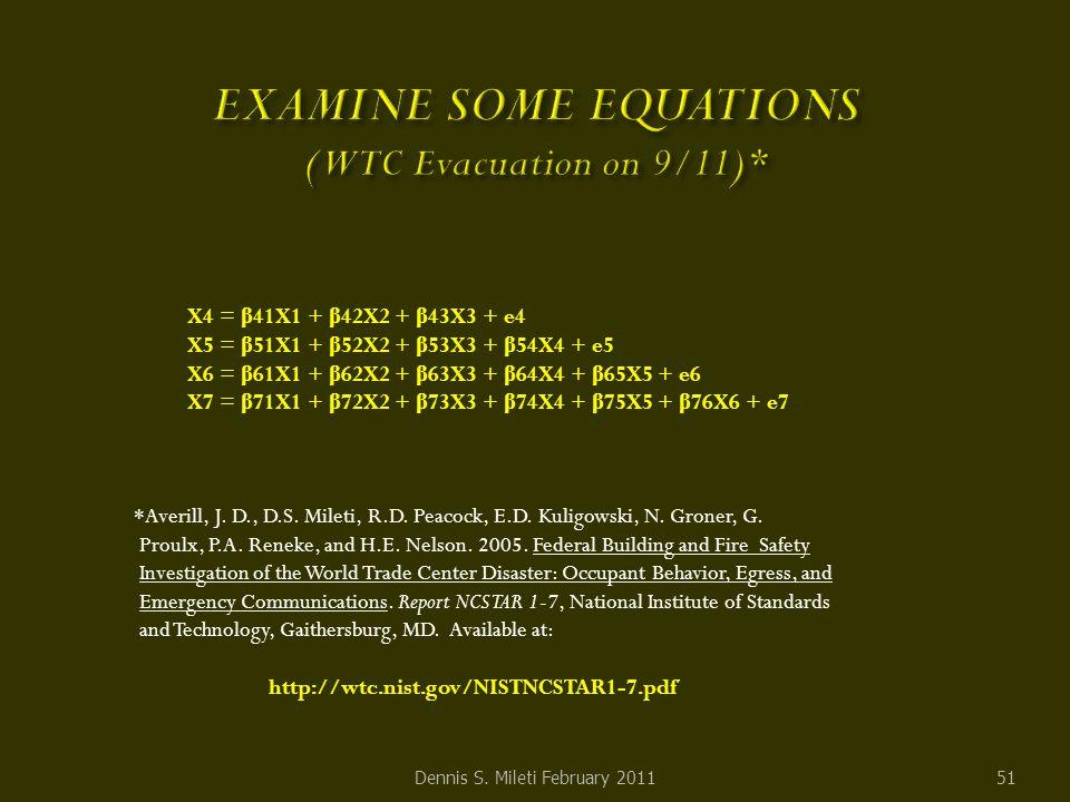 X4 = β 41X1 + β 42X2 + β 43X3 + e4 X5 = β 51X1 + β 52X2 + β 53X3 + β 54X4 + e5 X6 = β 61X1 + β 62X2 + β 63X3 + β 64X4 + β 65X5 + e6 X7 = β 71X1 + β 72X2 + β 73X3 + β 74X4 + β 75X5 + β 76X6 + e7 *Averill, J.